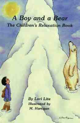 A Boy and a Bear By Lite, Lori/ Hartigan, M. (ILT)